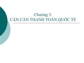 Chuong 3:  C N C N THANH TO N QUC T