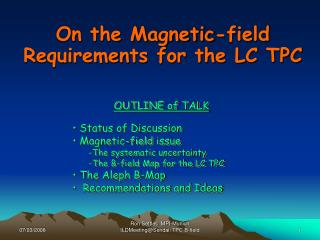 On the Magnetic-field Requirements for the LC TPC
