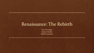 Renaissance: The Rebirth