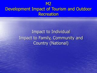 M2 Development Impact of Tourism and Outdoor Recreation