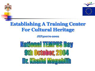 Establishing A Training Center For Cultural Heritage JEP30070-2002