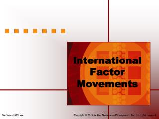 International Factor Movements