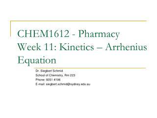 CHEM1612 - Pharmacy Week 11: Kinetics – Arrhenius Equation