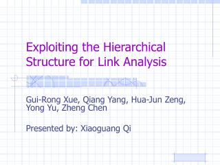Exploiting the Hierarchical Structure for Link Analysis