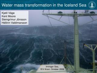 Water mass transformation in the Iceland Sea