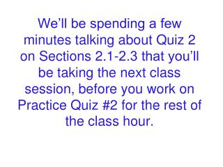 Any questions on the Section 2.3 homework?