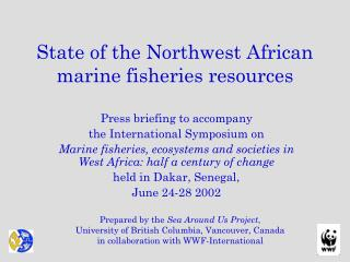 State of the Northwest African marine fisheries resources