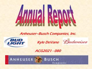 Anheuser–Busch Companies, Inc. Kyle DeVane ACG2021 - 080