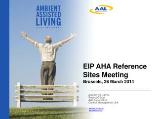 EIP AHA Reference Sites Meeting Brussels, 26 March 2014