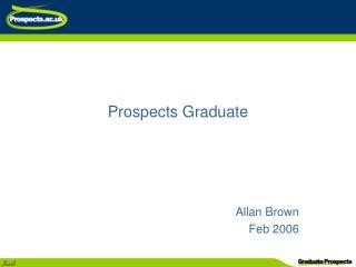 Prospects Graduate
