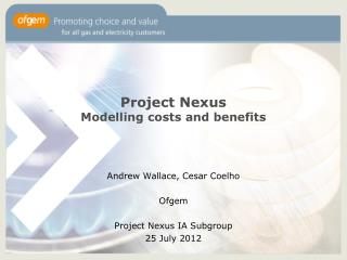 Project Nexus Modelling costs and benefits