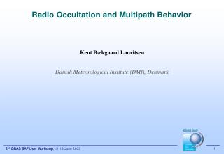 Radio Occultation and Multipath Behavior