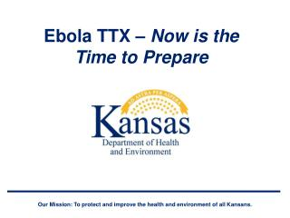 Ebola TTX –  Now is the Time to Prepare