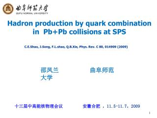 Hadron production by quark combination in  Pb+Pb collisions at SPS