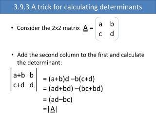 Consider the 2x2 matrix