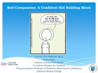 Self-Compassion: A Confident Kid Building Block