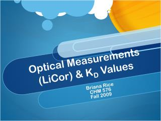 Optical Measurements (LiCor) & K D  Values