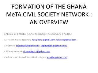 FORMATION OF THE GHANA MeTA CIVIL SOCIETY NETWORK : AN OVERVIEW