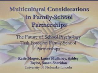 Multicultural Considerations in Family-School Partnerships