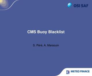 CMS Buoy Blacklist