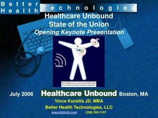 Healthcare Unbound State of the Union Opening Keynote Presentation