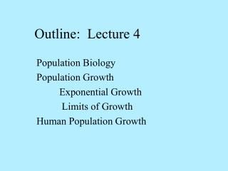 Outline:  Lecture 4