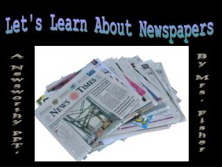 Lets Learn About Newspapers