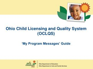 Ohio Child Licensing and Quality System (OCLQS) 'My Program Messages' Guide