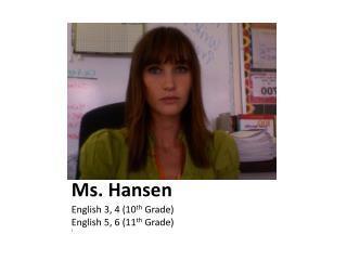 Ms. Hansen