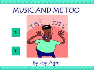 MUSIC AND ME TOO