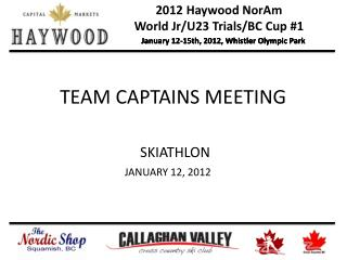 January 12-15th, 2012, Whistler Olympic Park