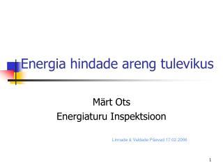 Energia hindade areng tulevikus