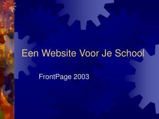 Een Website Voor Je School