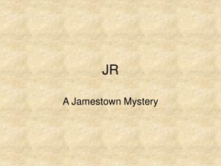 A Jamestown Mystery