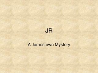 A Jamestown Mystery
