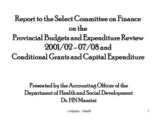 Presented by the Accounting Officer of the Department of Health and Social Development