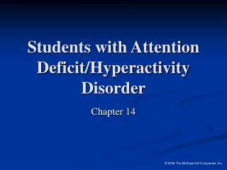 Students with Attention Deficit/Hyperactivity Disorder