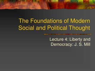 The Foundations of Modern Social and Political Thought
