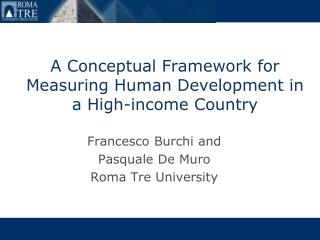 A Conceptual Framework for Measuring Human Development in a High-income Country