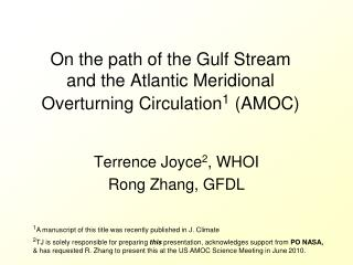 On the path of the Gulf Stream and the Atlantic Meridional Overturning Circulation 1 (AMOC)
