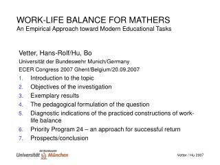 WORK-LIFE BALANCE FOR MATHERS An Empirical Approach toward Modern Educational Tasks