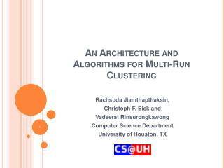 An Architecture and Algorithms for Multi-Run Clustering