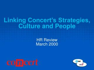 Linking Concert's Strategies,  Culture and People