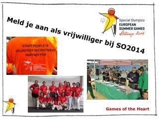 Meld je aan als vrijwilliger bij SO2014