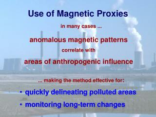 Use of Magnetic Proxies