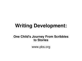 Writing Development: