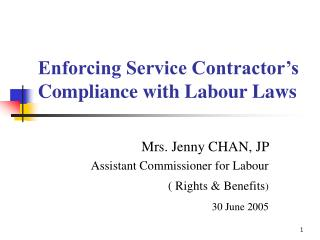 Enforcing Service Contractor�s Compliance with Labour Laws