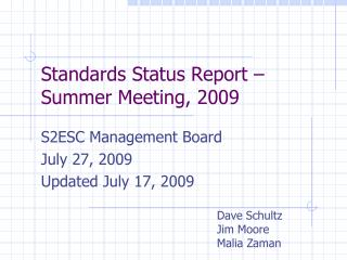 Standards Status Report – Summer Meeting, 2009