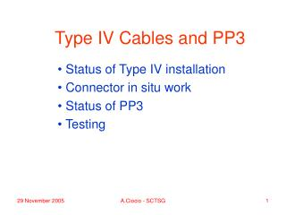 Type IV Cables and PP3