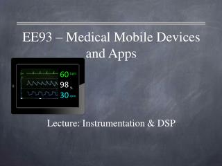 EE93  –  Medical Mobile Devices and Apps